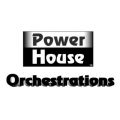 Power House Orchestrations